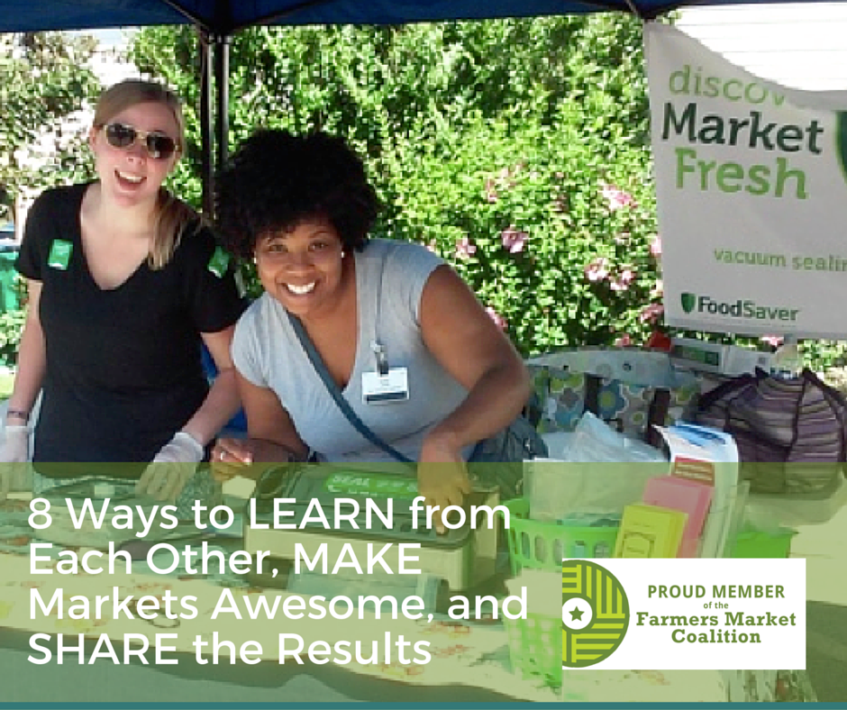 8 Ways to LEARN from Each Other, MAKE Markets Awesome, and SHARE the Results - Copy